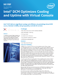 Cloud Data Center  XTREME-D Intel® DCM Optimizes Cooling  and Uptime with Virtual Console  Case Study