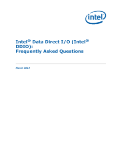 ® ®  Intel Data Direct I/O (Intel  DDIO): Frequently Asked Questions