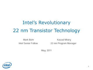 Intel's Revolutionary 22 nm Transistor Technology