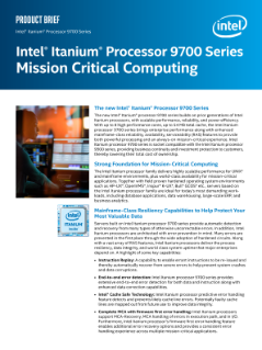 Intel® Itanium® Processor 9700 Series Product Brief
